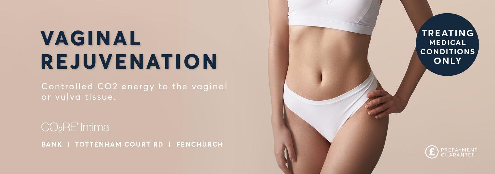 Vaginal Rejuvenation London, C02