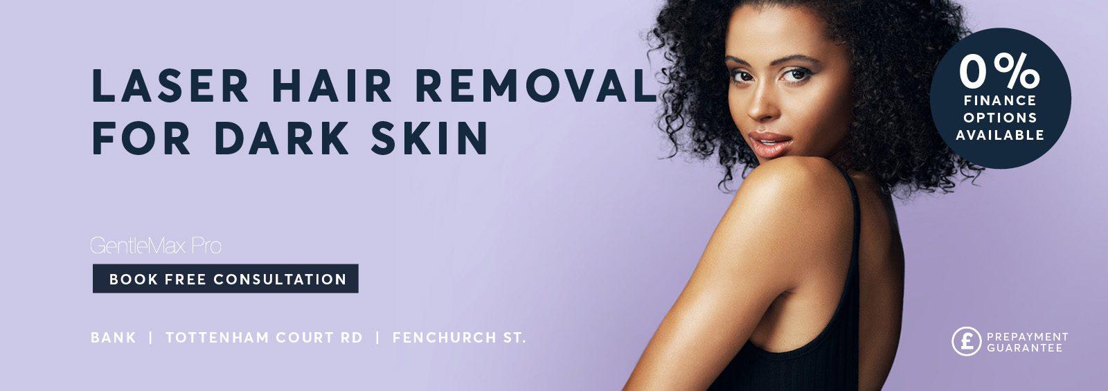 Laser Hair Removal Dark Skin type